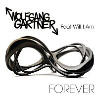 Wolfgang Gartner, will.i.am – Forever (feat. will.i.am)