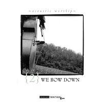 Různí interpreti – We Bow Down