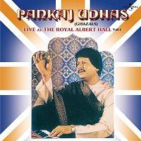 Pankaj Udhas – Live At The Royal Albert Hall  Vol. 1