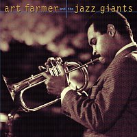 Art Farmer, The Jazz Giants – Art Farmer And The Jazz Giants