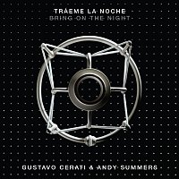 Gustavo Cerati, Andy Summers – Tráeme la Noche (Bring on the Night)
