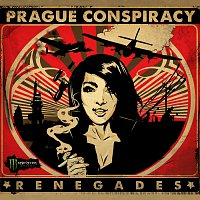 Prague Conspiracy – Renegades