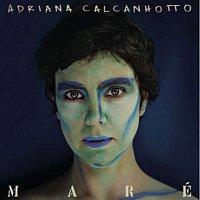 Adriana Calcanhotto – Maré