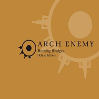 Arch Enemy – Burning Bridges [re-issue]