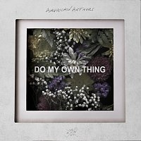 American Authors – Do My Own Thing