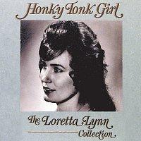 Loretta Lynn – Honky Tonk Girl:  The Loretta Lynn Collection