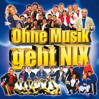 Různí interpreti – Ohne Musik Geht Nix