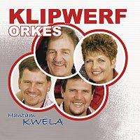 Klipwerf Orkes – Hantam Kwela