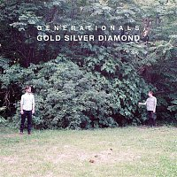 Generationals – Gold Silver Diamond