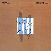 ICEHOUSE – Primitive Man [Bonus Track Edition]