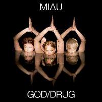 MIAU – God/Drug