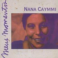 Nana Caymmi – Meus Momentos