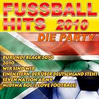 Různí interpreti – Fussball Hits 2010 - Die Party