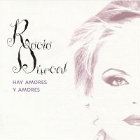 Rocio Durcal – Hay Amores Y Amores