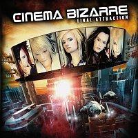 Cinema Bizarre – Final Attraction