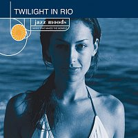 Různí interpreti – Jazz Moods: Twilight In Rio