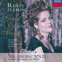 Renee Fleming, London Symphony Orchestra, Sir Georg Solti – Great Opera Scenes