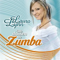 Laura Lynn – We Dansen De Zumba