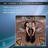 Sara Macliver, Sally-Anne Russell – Bach Arias And Duets