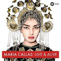 Maria Callas – Maria Callas - Live & Alive