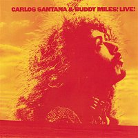 Carlos Santana, Buddy Miles – Carlos Santana & Buddy Miles!           Live!
