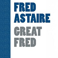 Fred Astaire – Great Fred