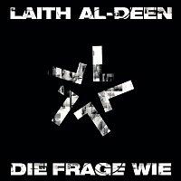 Laith Al-Deen – Die Frage Wie