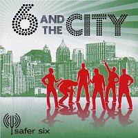 Safer Six – 6 and the city