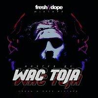 Fresh N Dope – Fresh N Dope Mixtape [Hosted By Wac Toja]