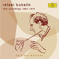 Rafael Kubelík – Recordings conducted by Kubelik