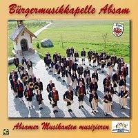 Burgermusikkapelle Absam, Inntaler Tanzlmusi, Absamer Musikanten, Sybille Giner – Absamer Musikanten musizieren