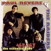 Paul Revere, The Raiders – The Essential Ride:  The Best Of Paul Revere & The Raiders