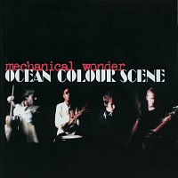 Ocean Colour Scene – Mechanical Wonder