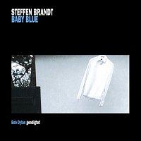 Steffen Brandt – Baby Blue - Bob Dylan Gendigtet