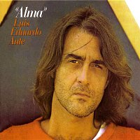 Luis Eduardo Aute – Alma (Cantautores para la libertad)