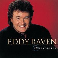 Eddy Raven – 20 Favorites
