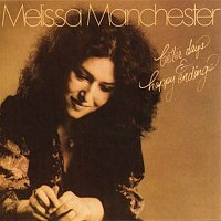 Melissa Manchester – Better Days & Happy Endings