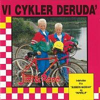 Jimi & René – Vi Cykler Deruda'