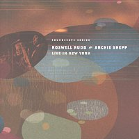 Roswell Rudd, Archie Shepp – Live In New York