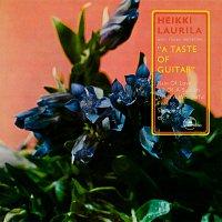 Heikki Laurila – A Taste of Guitar [2012 - Remaster]