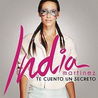 India Martínez – Te Cuento un Secreto