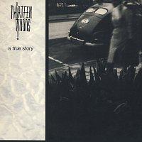 Thirteen Moons – A True Story