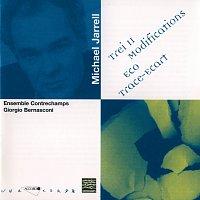 Giorgio Bernasconi, Ensemble Contrechamps, Claude Helffer, Sebastien Risler – Jarrell: Trei II / Modifications / Eco / Trace-Ecart