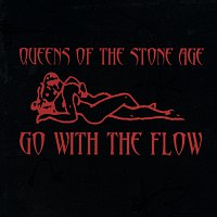 Queens Of The Stone Age – Go With The Flow