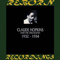Claude Hopkins And His Orchestra – 1932-1934 (HD Remastered)