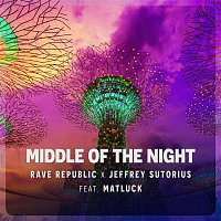 Rave Republic & Jeffrey Sutorius – Middle Of The Night (feat. Matluck)