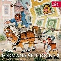 Josef Somr – Čtvrtek: Cesty formana Šejtročka 2