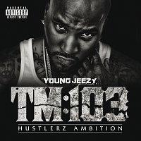 Young Jeezy – TM:103 Hustlerz Ambition