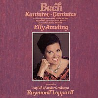 Elly Ameling, English Chamber Orchestra, Raymond Leppard – Bach, J.S.: Cantatas Nos. 52, 84 & 209