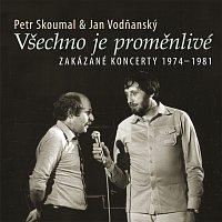 Přední strana obalu CD Všechno je proměnlivé / Zakázané koncerty 1974-1981